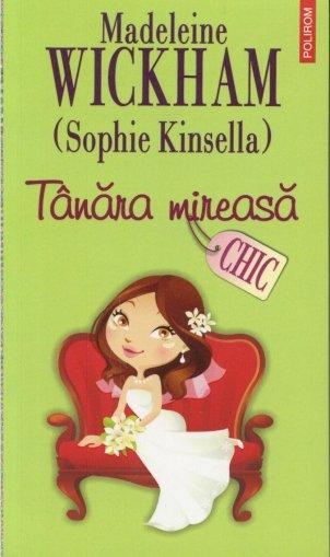 Coperta cartii Tanara mireasa de Madeleine Wickham (Sophie Kinsella)