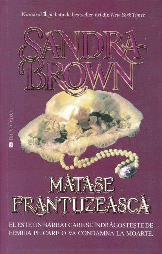 Coperta cartii Matase frantuzeasca de Sandra Brown